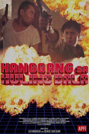 Batang Cubao: Hanggang Sa Huling Bala film poster