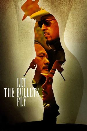 Let the Bullets Fly film poster