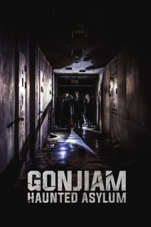 Gonjiam: Haunted Asylum film poster