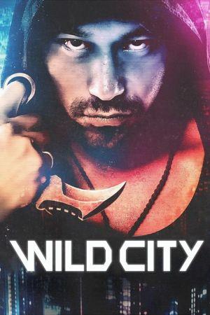 Wild City film poster