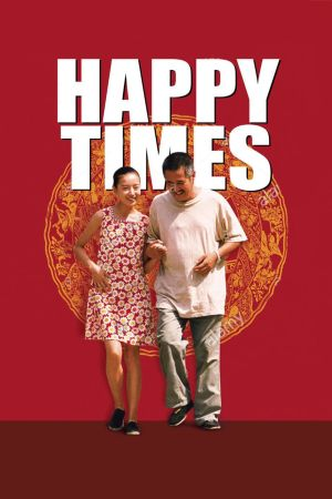 Happy Times film poster