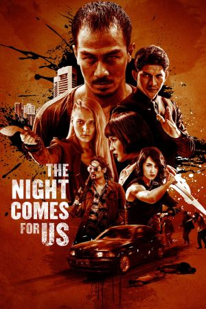 The Night Comes for Us film poster