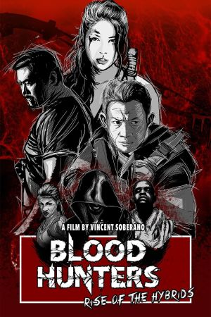Blood Hunters: Rise Of The Hybrids film poster