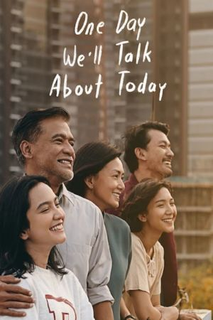 One Day We'll Talk About Today film poster