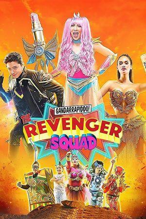 Gandarrapiddo!: The Revenger Squad film poster