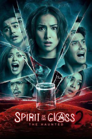 Spirit of the Glass 2: The Haunted film poster