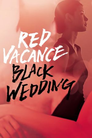 Red Vacance Black Wedding film poster