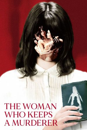 The Woman Who Keeps a Murderer film poster