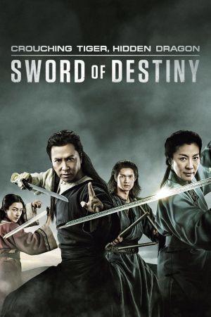 Crouching Tiger, Hidden Dragon: Sword of Destiny film poster