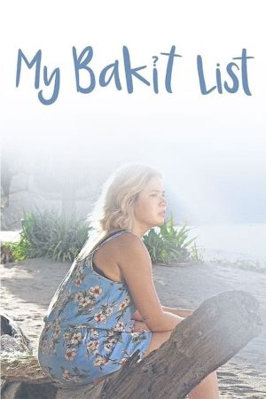 My Bakit List film poster