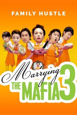 Marrying The Mafia 3: Family Hustle film poster
