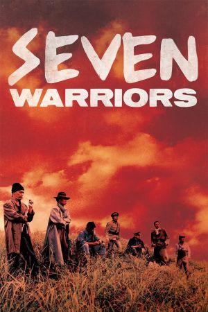 Seven Warriors film poster