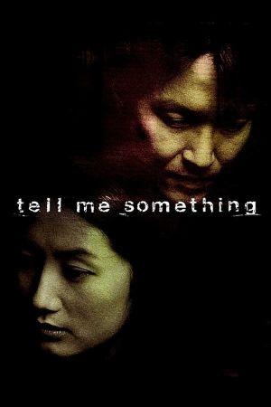 Tell Me Something film poster