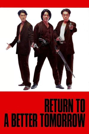 Return to a Better Tomorrow film poster