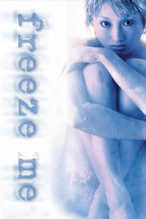 Freeze Me film poster