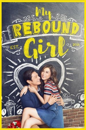 My Rebound Girl film poster