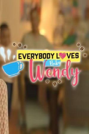 Everybody Loves Baby Wendy film poster