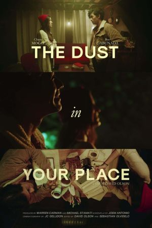 The Dust in Your Place film poster