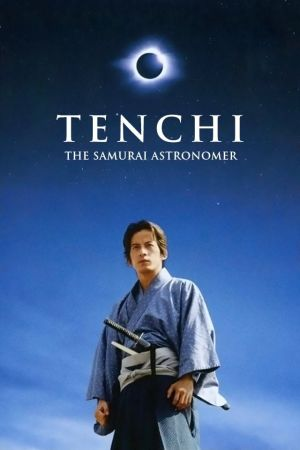 Tenchi: The Samurai Astronomer film poster
