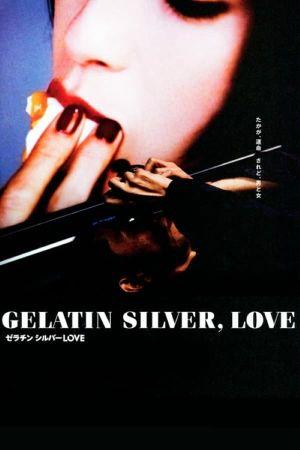 Gelatin Silver, Love film poster