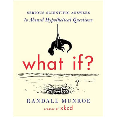 what if book by Randall Munroe