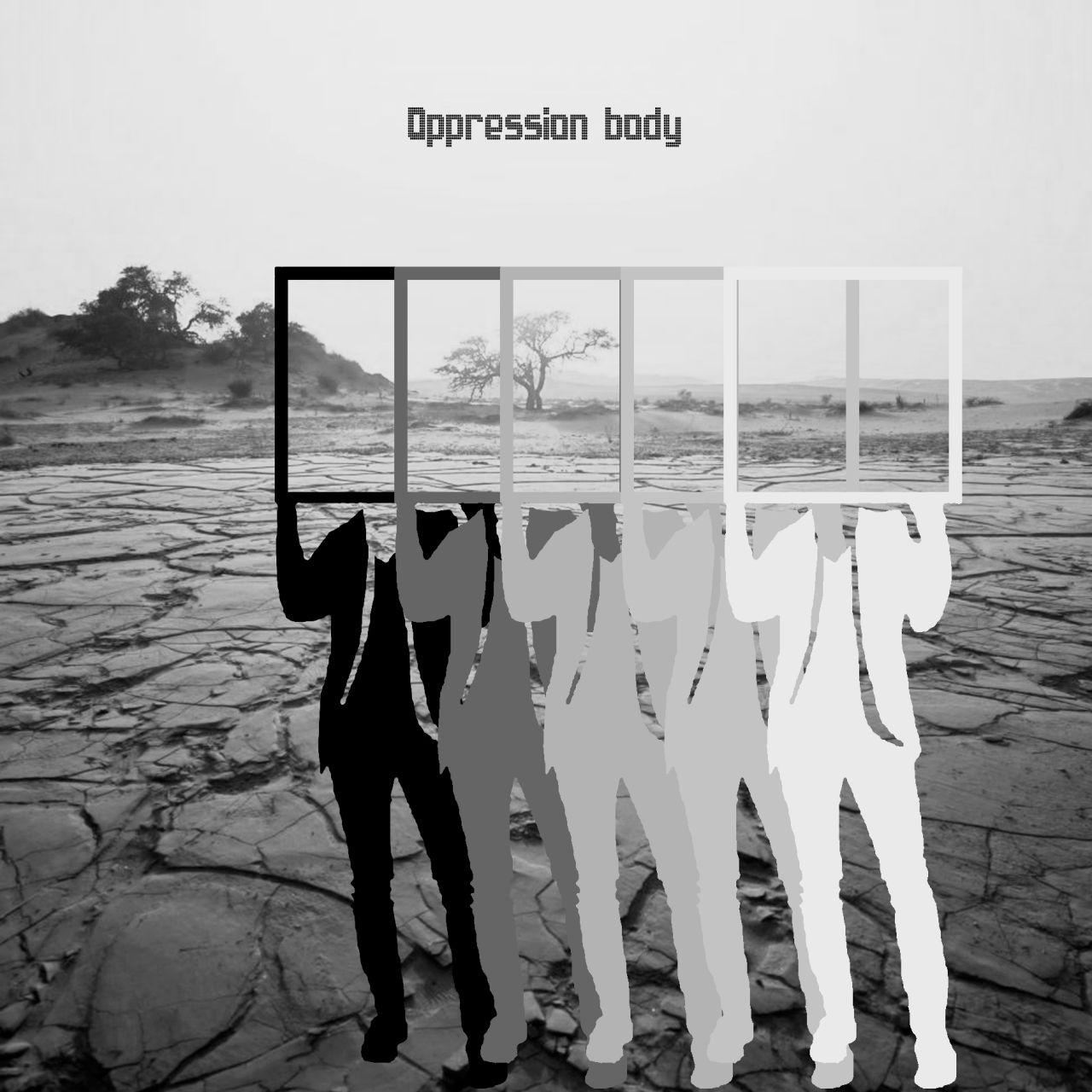 Oppression body