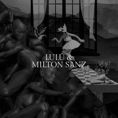 Lulú & Milton Sanz