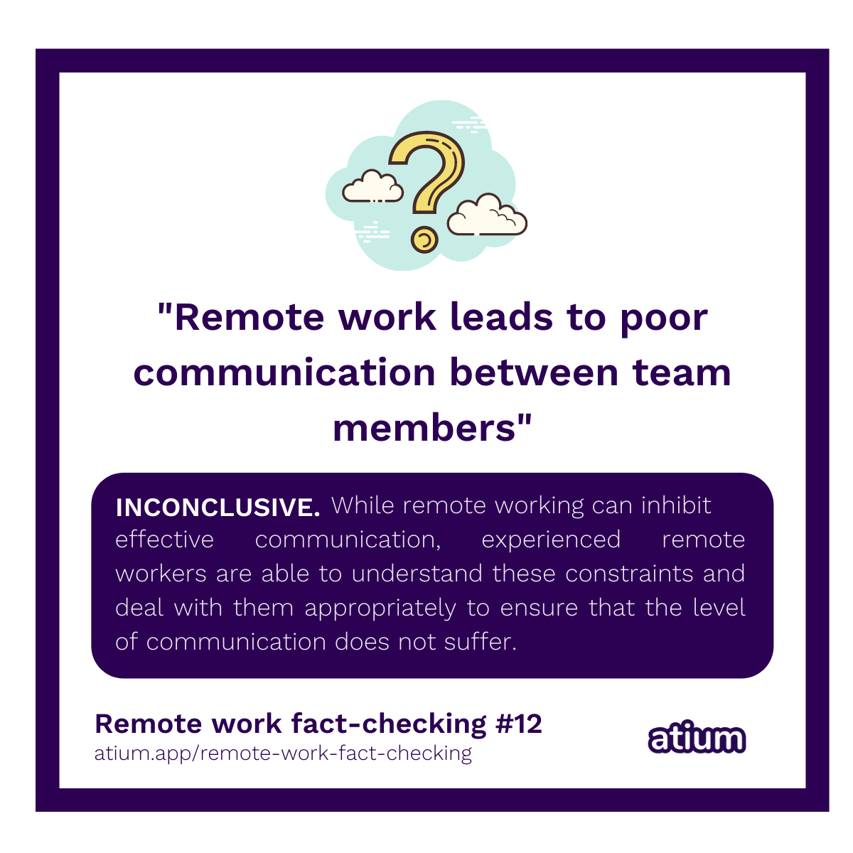 Remote work leads to poor communication between team members