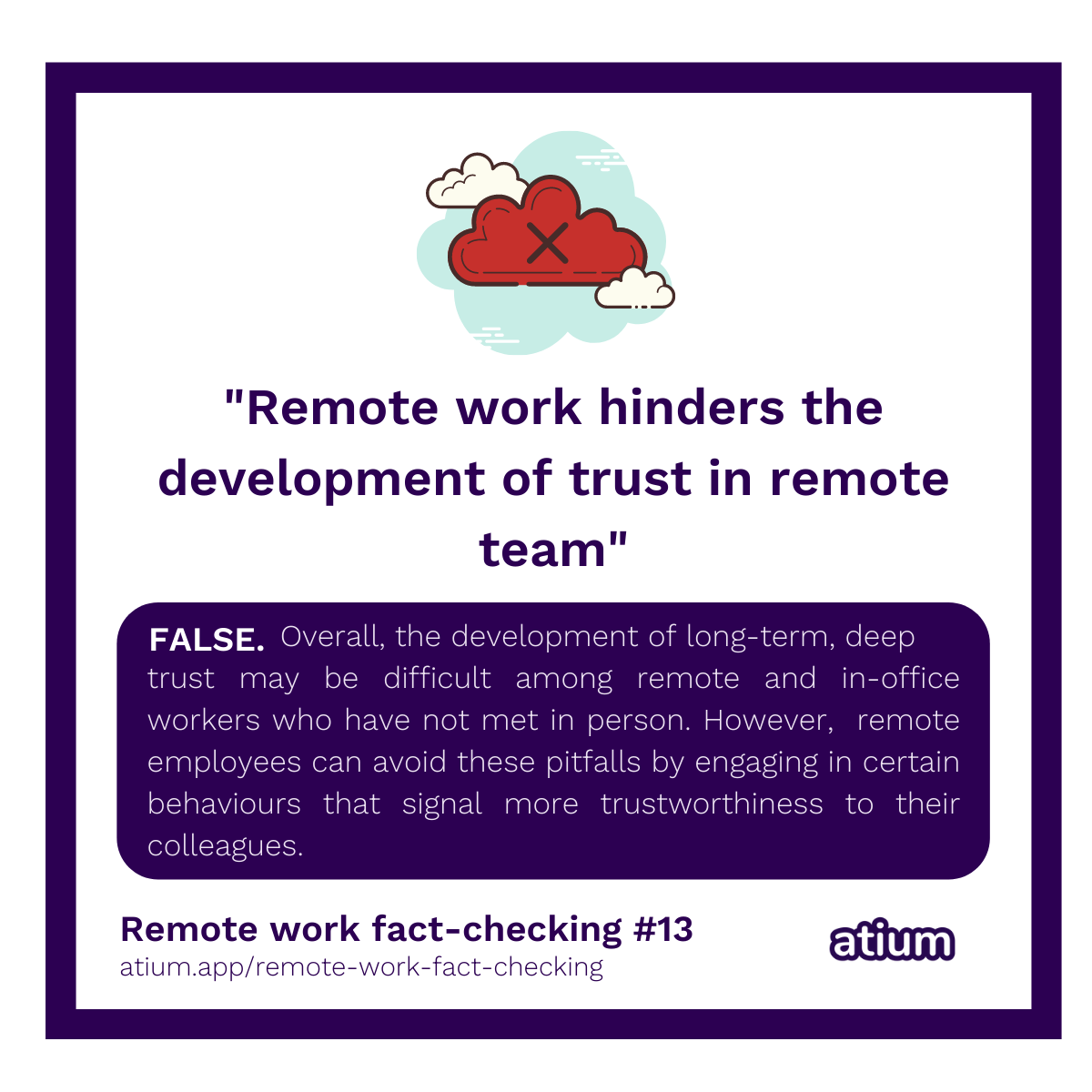 Remote work hinders the development of trust in remote teams