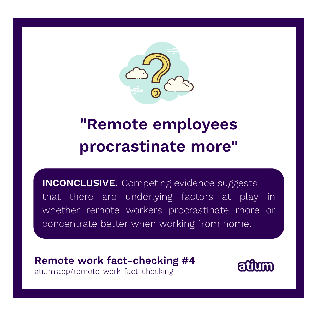 Remote employees procrastinate more