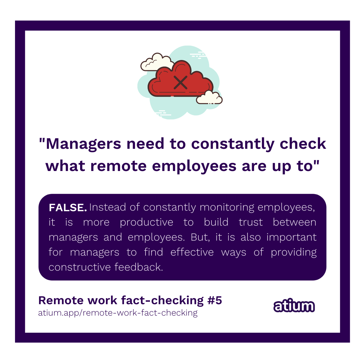 Managers need to constantly check what remote employees are up to