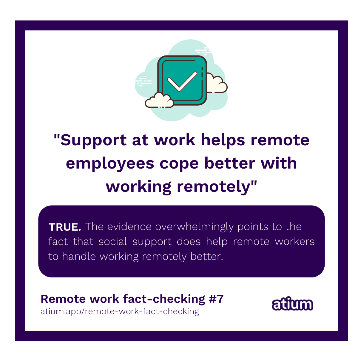 Support at work helps remote employees cope better with working remotely