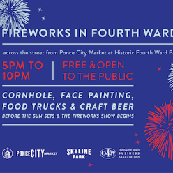 Fireworks in the Fourth Ward