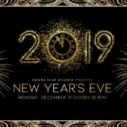 Havana Atlanta Nye 2019 Featuring Dj T Mass Event In Atlanta Ga