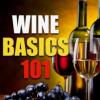 Wine Class - Wine Basics 101