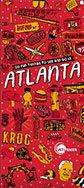 50 Fun Things to Do in Atlanta