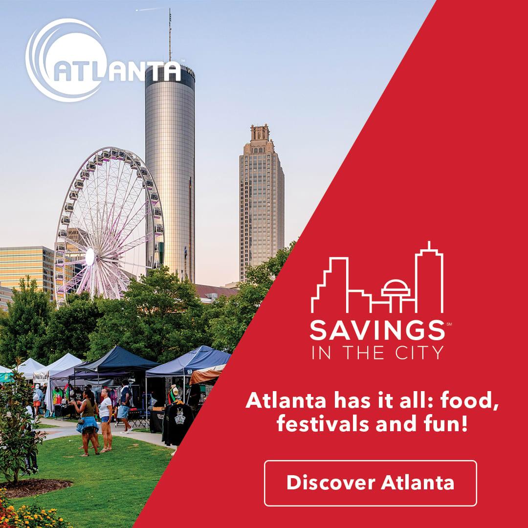 Enjoy everything Atlanta has to offer.