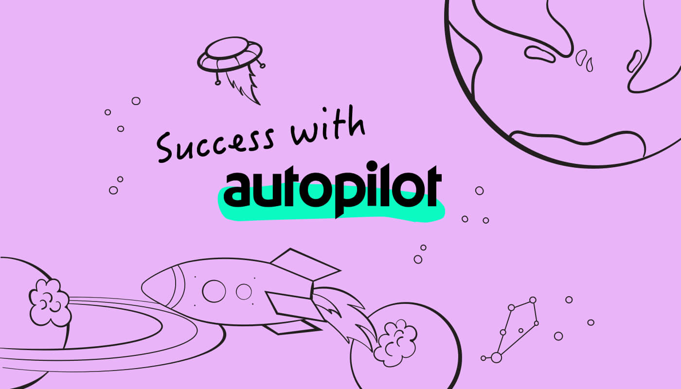success with autopilot