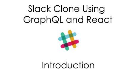 Slack Clone Using GraphQL and React