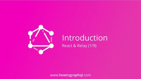 HowToGraphQL: React & Relay