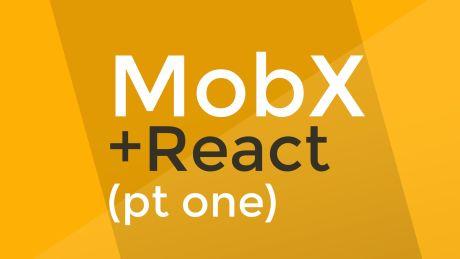 MobX Tutorial