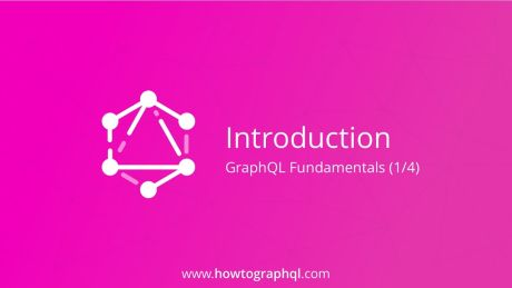 HowToGraphQL: Fundamentals of GraphQL