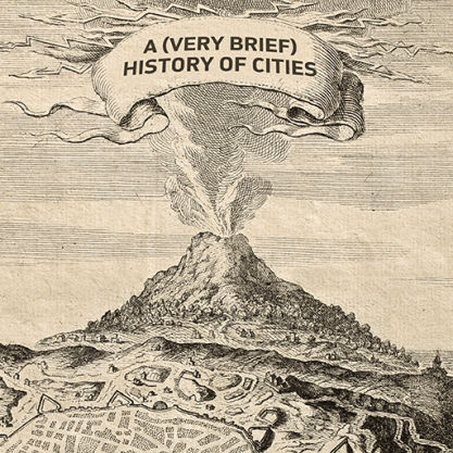 Knowledge article: 'A (very brief) History of Cities' by Jacinta Houzer