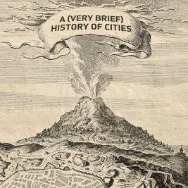 Feature image for the article 'A (very brief) history of cities' by Jacinta Houzer