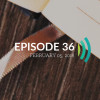 Episode 36: What Is Real Humility?
