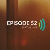 Episode 52: What True Sacrifice Looks Like