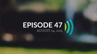Episode 47: God Has Not Given Us a Spirit of Fear