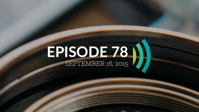 Episode 78: Preach the Word; Be Prepared In Season and Out of Season