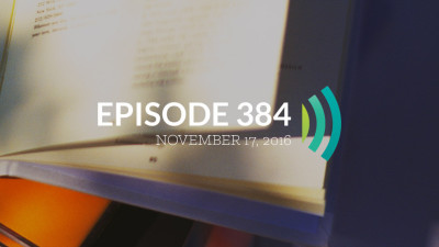 Episode 384: Gracious Words Are Like a Honeycomb
