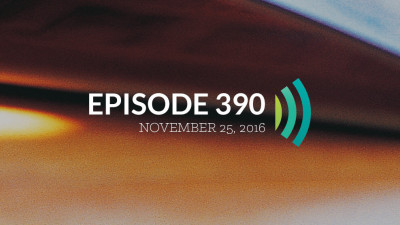Episode 390: Lord, Give Us a Deposit of Faith